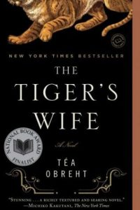 Obreht - The Tiger's Wife